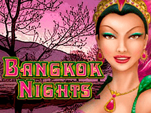Bangkok Nights онлайн-автомат от Microgaming